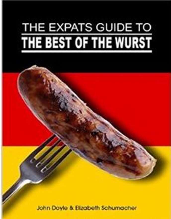 The Ex-Pat's Guide to the Best of the Wurst - e-book